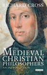 The Medieval Christian Philosophers: An Introduction