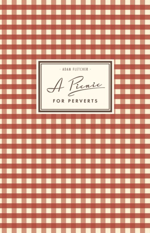 A Picnic For Perverts