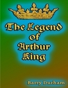 The Legend of Arthur King