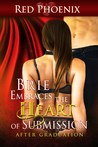 Brie Embraces the Heart of Submission: After Graduation  (Brie #2)