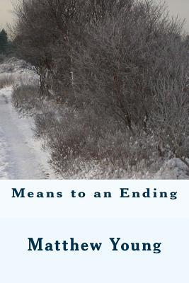 Means to an Ending