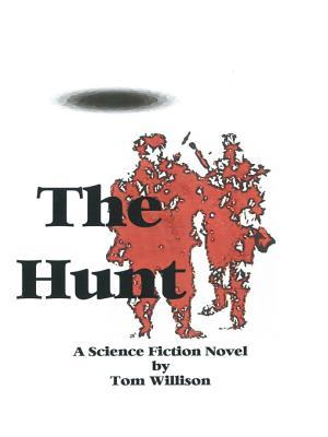 The Hunt: A Science Fiction Mystery