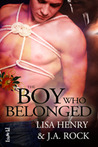 The Boy Who Belonged by Lisa Henry