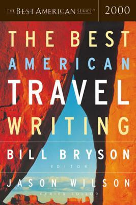 The Best American Travel Writing 2000 by Bill Bryson