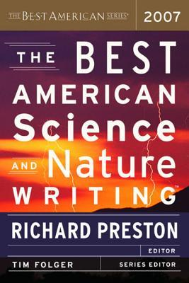 The Best American Science and Nature Writing 2007