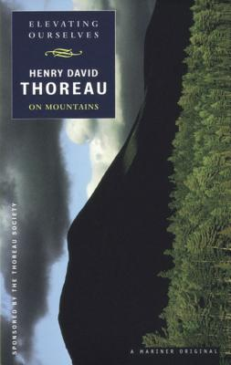 Elevating Ourselves: Thoreau on Mountains