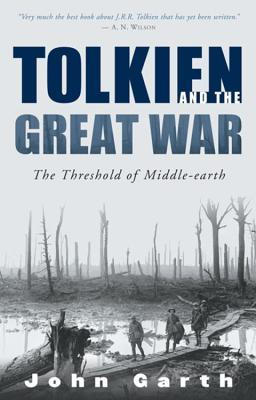 Tolkien and the Great War by John Garth