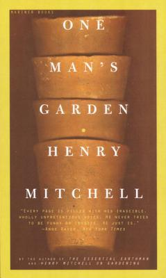 One Man's Garden by Henry Mitchell