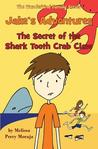 Jake's Adventures - The Secret of the Shark Tooth Crab Claw