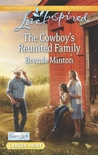 The Cowboy's Reunited Family (Cooper Creek, #7)