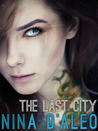 The Last City (The Demon War Chronicles, #1)