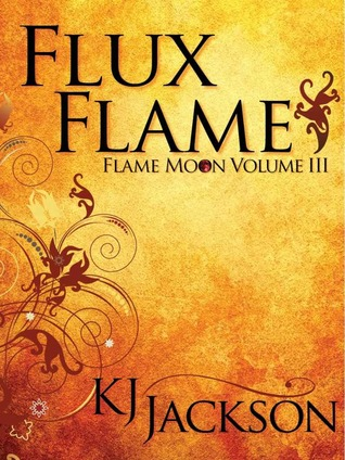 Flux Flame (Flame Moon #3)