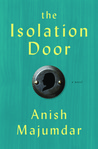 The Isolation Door: A Novel