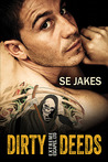 Dirty Deeds by S.E. Jakes