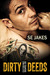 Dirty Deeds (Dirty Deeds, #1)