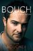 Bouch: Through my Eyes