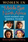 Women in the Middle East and North Africa: Restoring Women to History