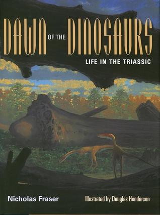 Dawn of the Dinosaurs: Life in the Triassic