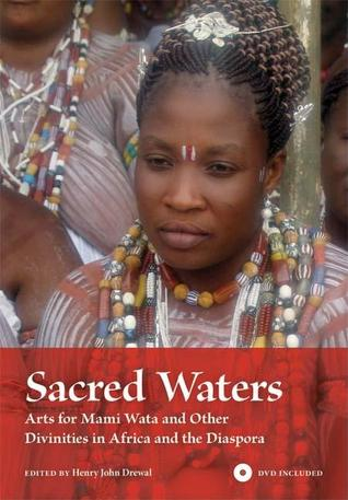 Sacred Waters by Henry John Drewal