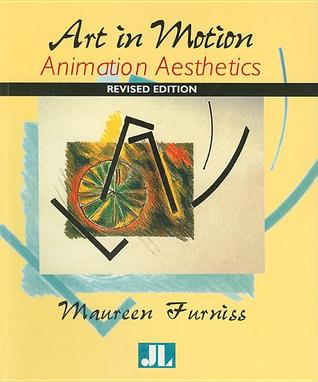 Art in Motion, Revised Edition: Animation Aesthetics