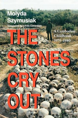 The Stones Cry Out by Molyda Szymusiak