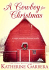 A Cowboy For Christmas (Copper Mountain Christmas #1; The Scott Brothers of Montana #1)