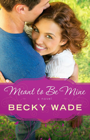 Meant to be Mine (Porter Family, #2)