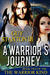 A Warrior's Journey (The Wa...
