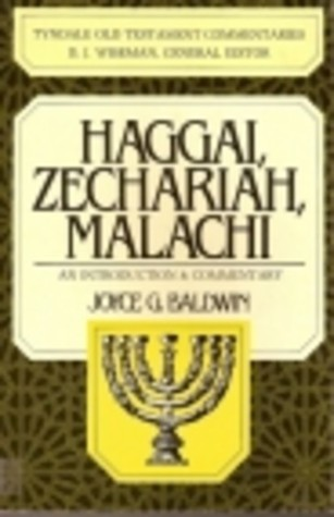 Haggai, Zechariah and Malachi (Tyndale Old Testament Commentary Series)