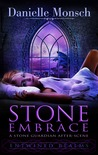 Stone Embrace: A Stone Guardian After-Scene (Entwined Realms, #1.1)