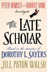 The Late Scholar (Lord Peter Wimsey/Harriet Vane, #4)