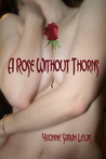 A Rose Without Thorns