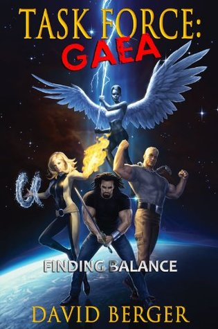 Finding Balance, Task Force Gaea Book 1 - David Berger