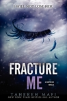 Fracture Me (Shatter Me, #2.5)