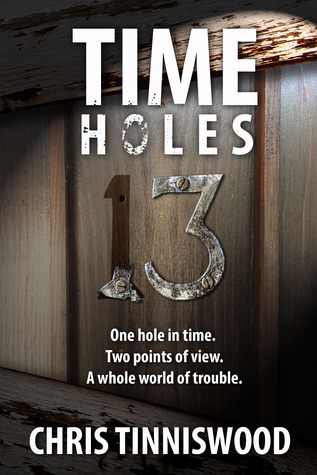 Time Holes: 13 (Time Holes, #1)