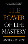The Power of Life Mastery