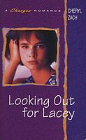 Looking Out for Lacey (A Changes Romance, #2)