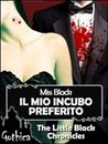 Il mio incubo preferito (The little black chronicles #1)