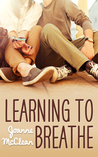 Learning to Breathe (Breathing, #1)