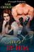 Owned By Him (Friends, Men, and Secrets, #2)