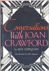 Conversations with Joan Crawford