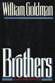 Brothers by William Goldman