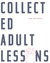 Collected Adult Lessons by Amy McDaniel