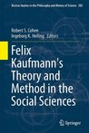 Felix Kaufmann's Theory and Method in the Social Sciences