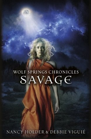 Savage (Wolf Springs Chronicles, #3)