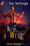 New West (New Reality, #10)
