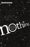 Nothing: From Abs...