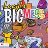 Lucy's Big Mess