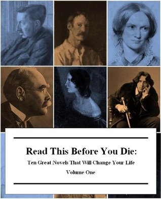 Read This Before You Die: Ten Great Novels That Will Change Your Life ( #1)