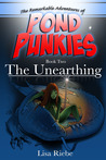 The Unearthing (Pond Punkies, #2)